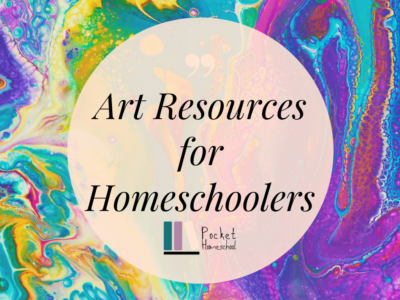 A multi-colored swirled background has a light pink circle in the middle with the words Art Resources for Homeschoolers in black in the inside